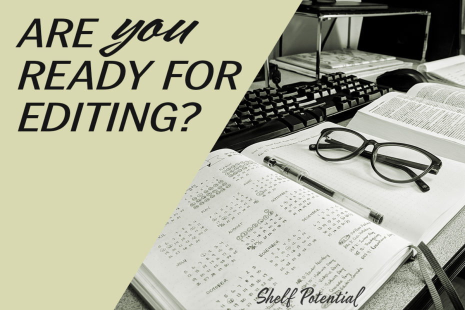 "a desk with a notebook and glasses on it with text: ""Are you ready for an editor"""